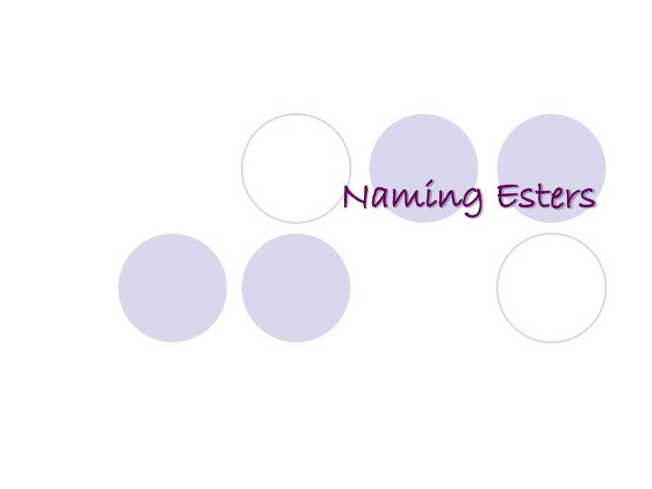 Naming esters