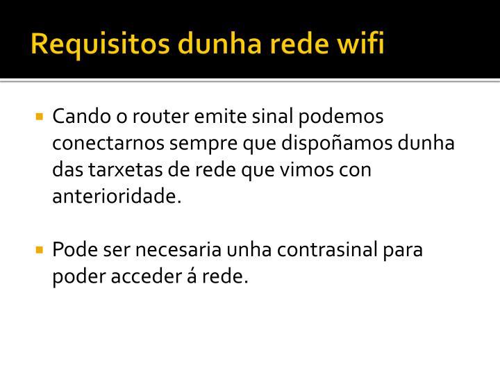Requisitos dunha rede wifi