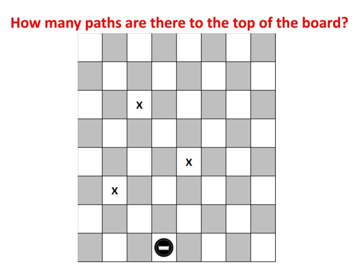 How many paths are there to the top of the board?