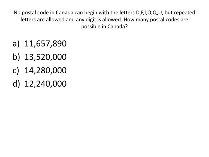 No postal code in Canada can begin with the letters D,F,I,O,Q,U, but repeated