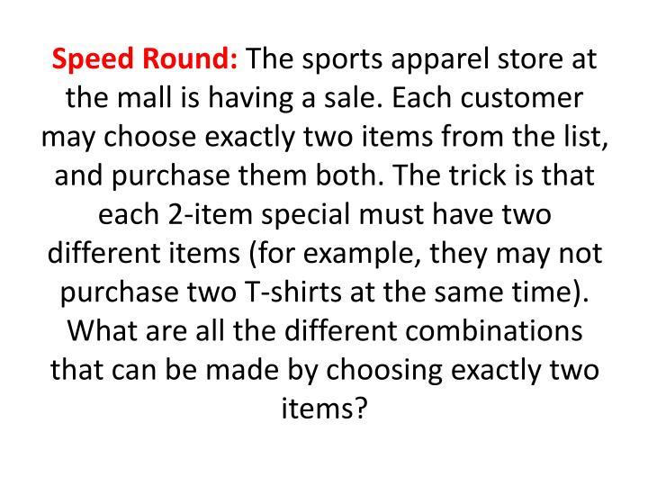 Speed Round: