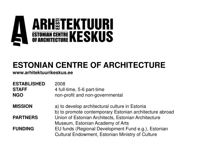 ESTONIAN CENTRE OF ARCHITECTURE