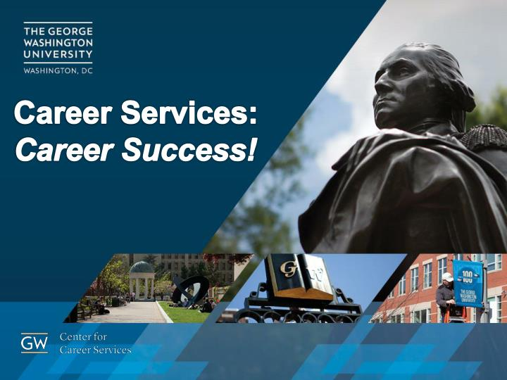 Career Services: