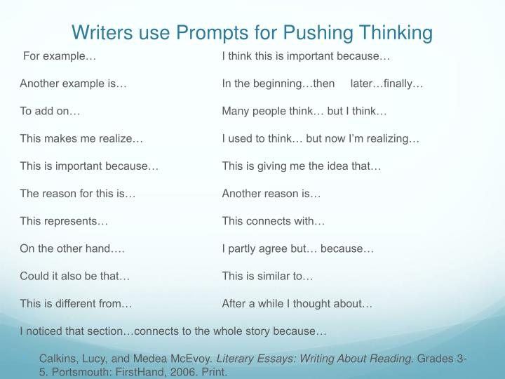 Writers use Prompts