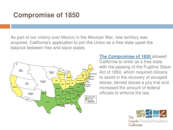 the components of the compromise of 1850 : fillmore supports compromise of 1850 fillmore announces his  support of the compromise he sends a message to congress recommending  that.