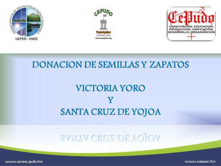 DONACION DE SEMILLAS Y ZAPATOS