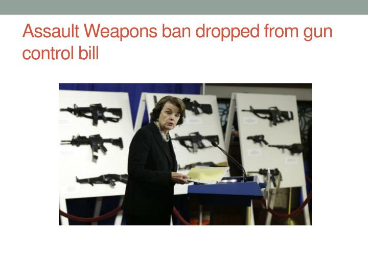 Assault Weapons ban dropped from gun control bill
