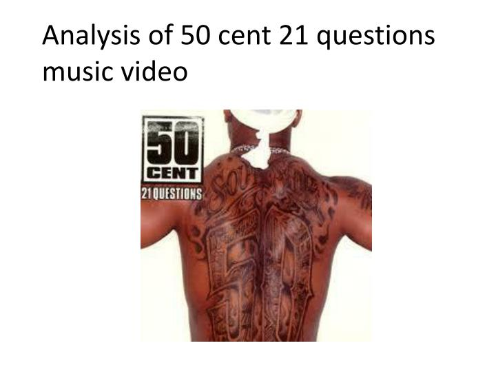 Analysis of 50 cent 21