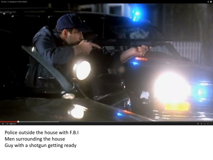 Police outside the house with F.B.I