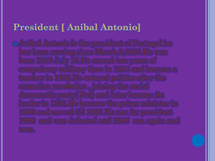 President [ Anibal Antonio]
