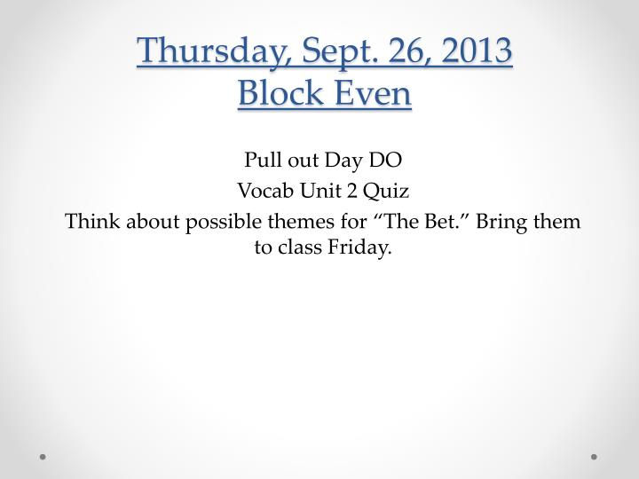 Thursday, Sept. 26, 2013