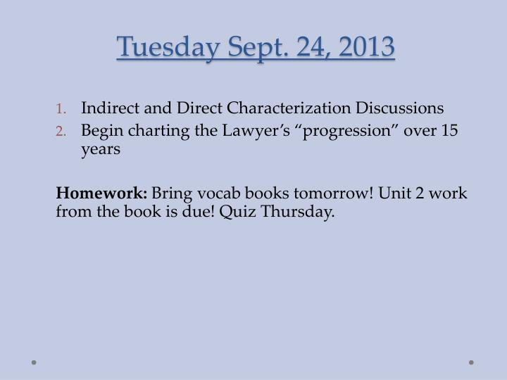 Tuesday sept 24 2013