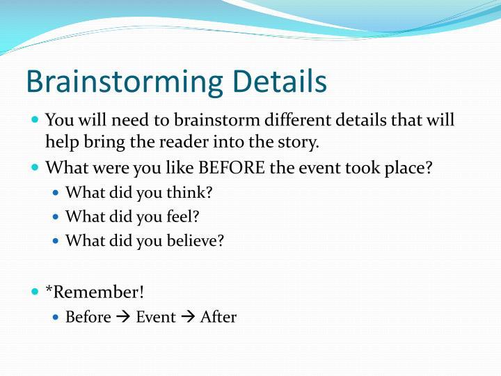 Brainstorming Details