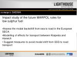 impact study of the future marpol rules for low sulphur fuel