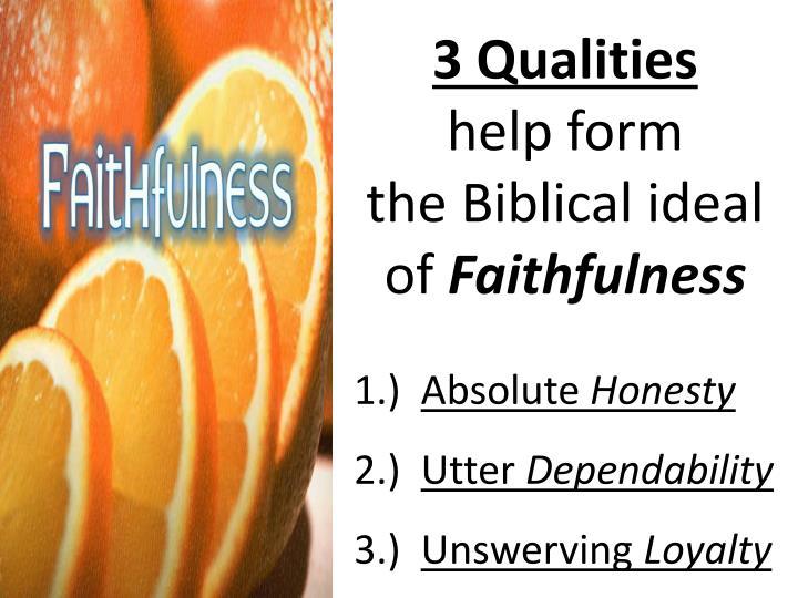 3 Qualities