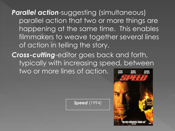Parallel action