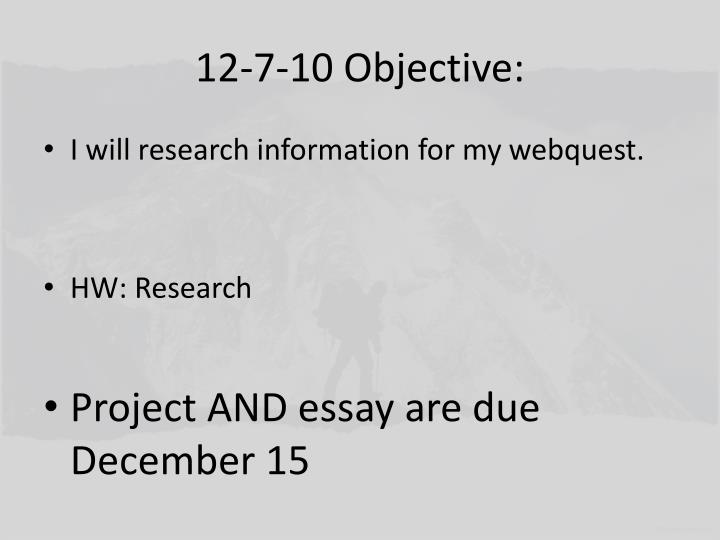 12-7-10 Objective: