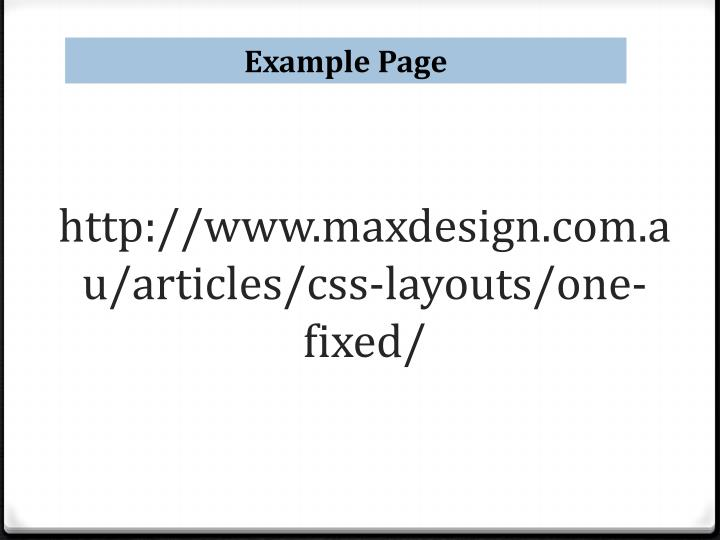 http://www.maxdesign.com.au/articles/css-layouts/one-fixed/