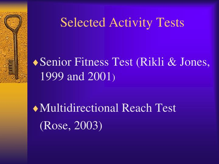 Selected Activity Tests