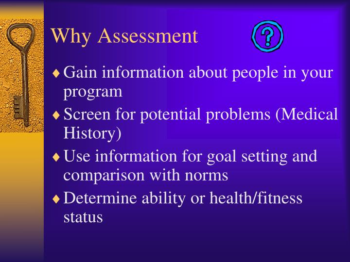 Why Assessment