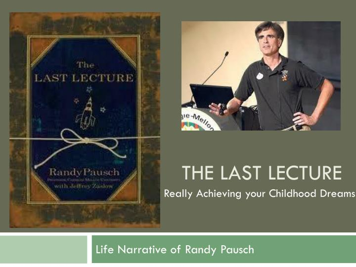 the last lecture randy pausch reflection