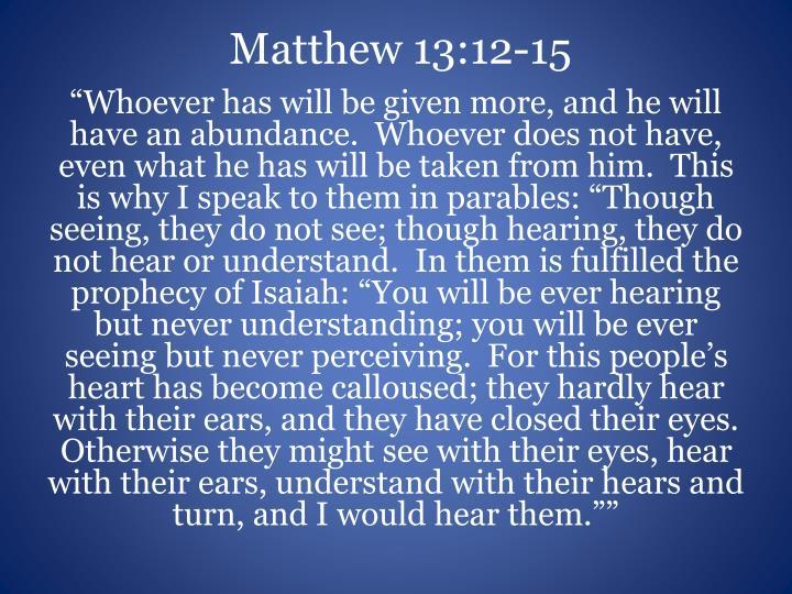 Matthew 13:12-15