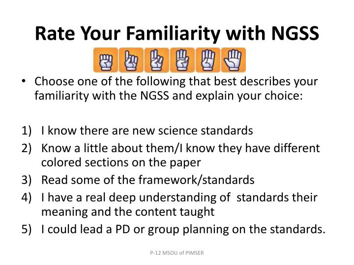 Rate Your Familiarity with NGSS