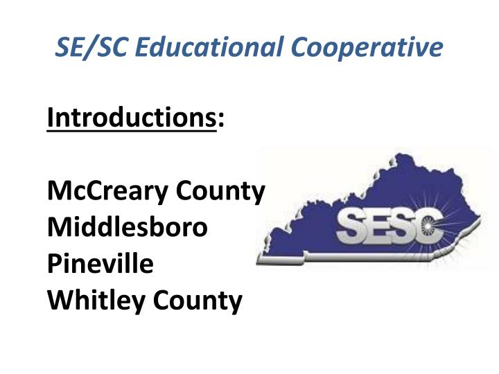 SE/SC Educational Cooperative