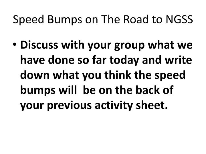 Speed Bumps on The Road to NGSS