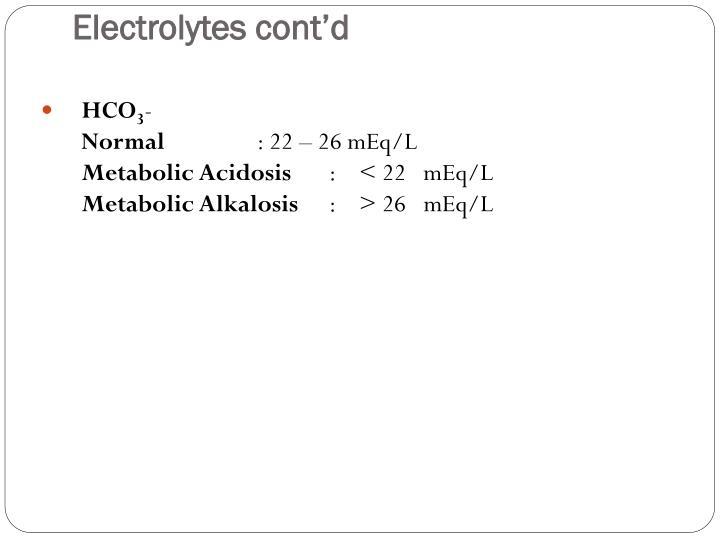 Electrolytes cont'd