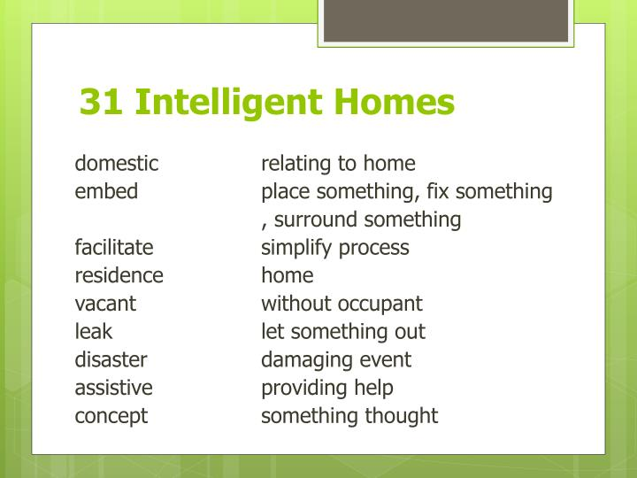 31 intelligent homes