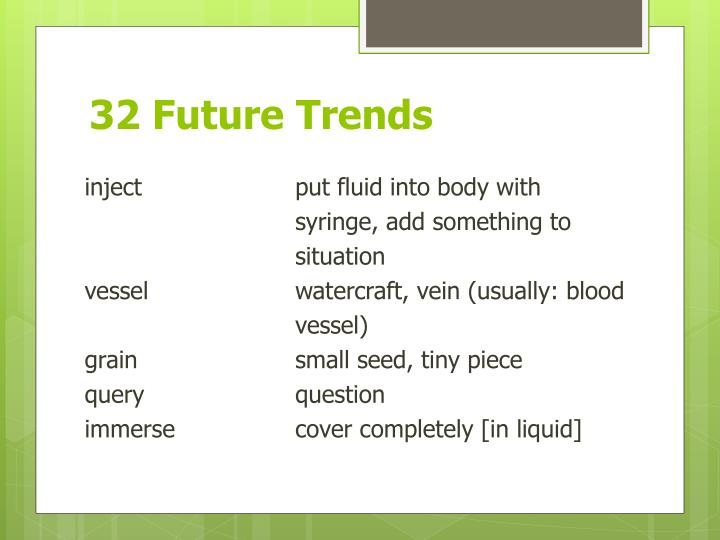 32 Future Trends