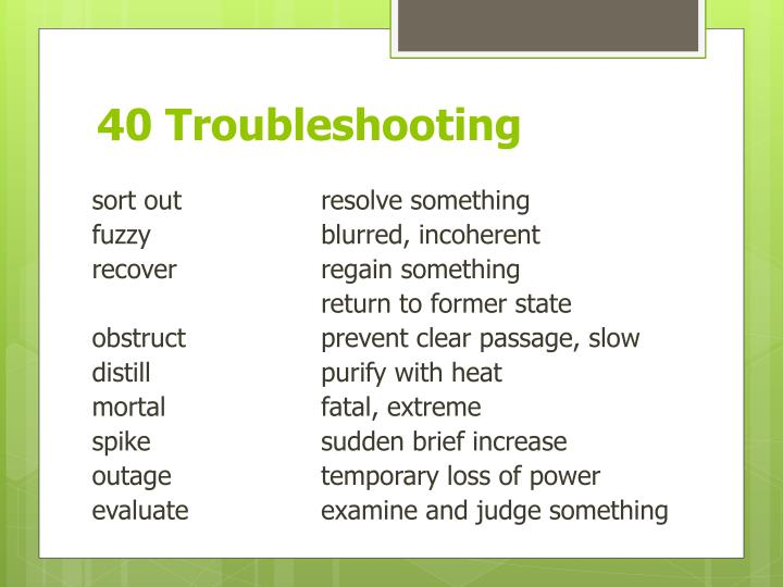 40 Troubleshooting