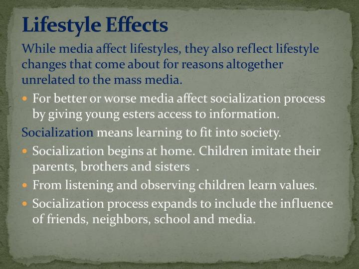 Lifestyle Effects