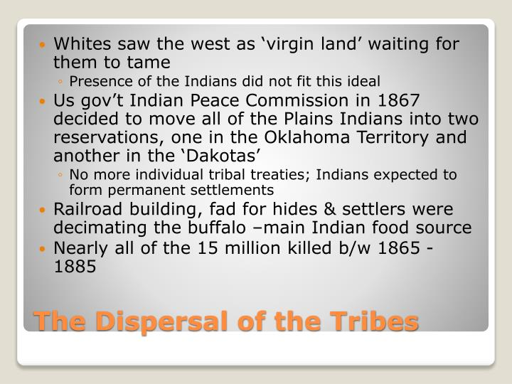 Whites saw the west as 'virgin land' waiting for them to tame
