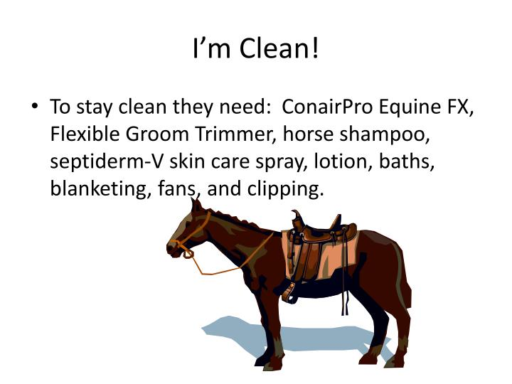 I'm Clean!