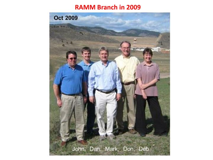 RAMM Branch in 2009