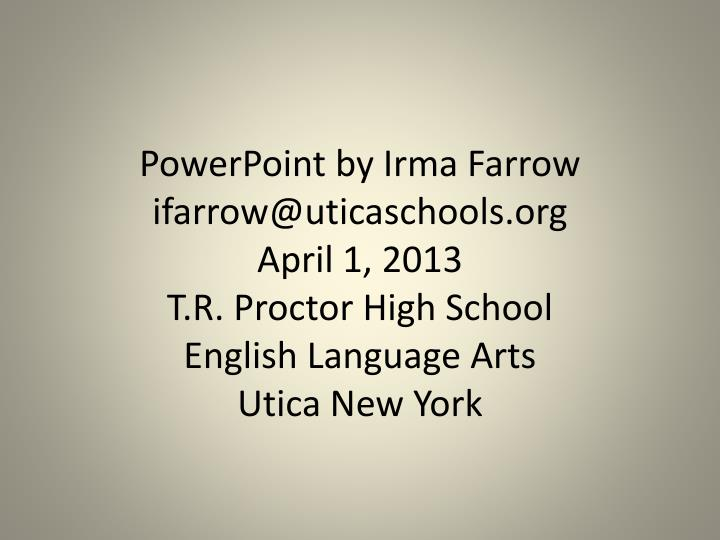 PowerPoint by Irma Farrow