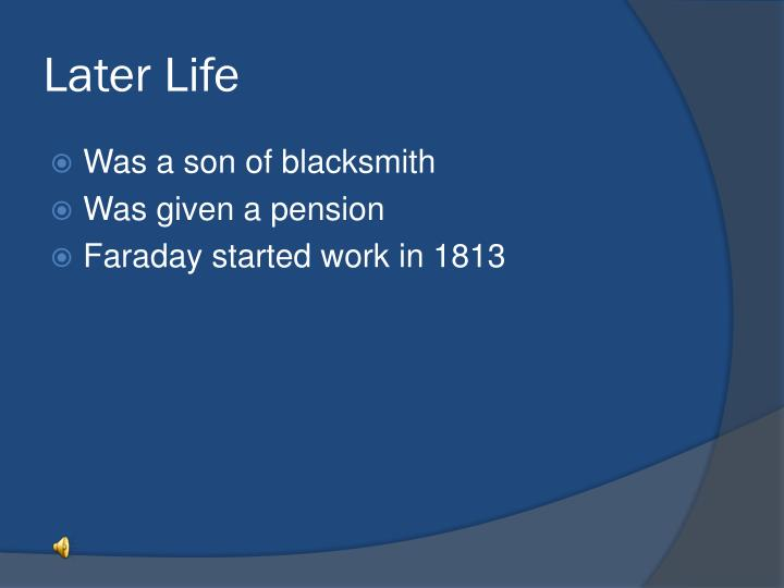 Later Life