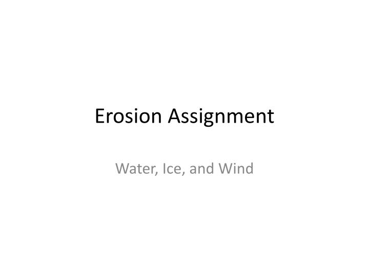 Erosion Assignment