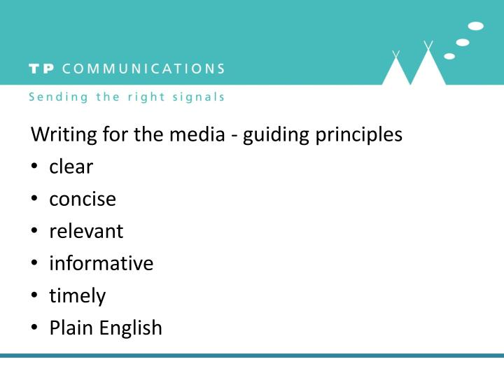 Writing for the media - guiding principles