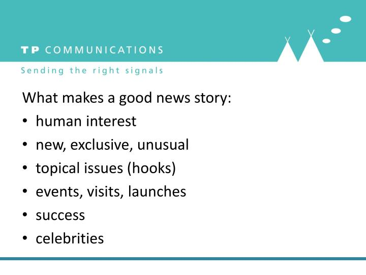 What makes a good news story: