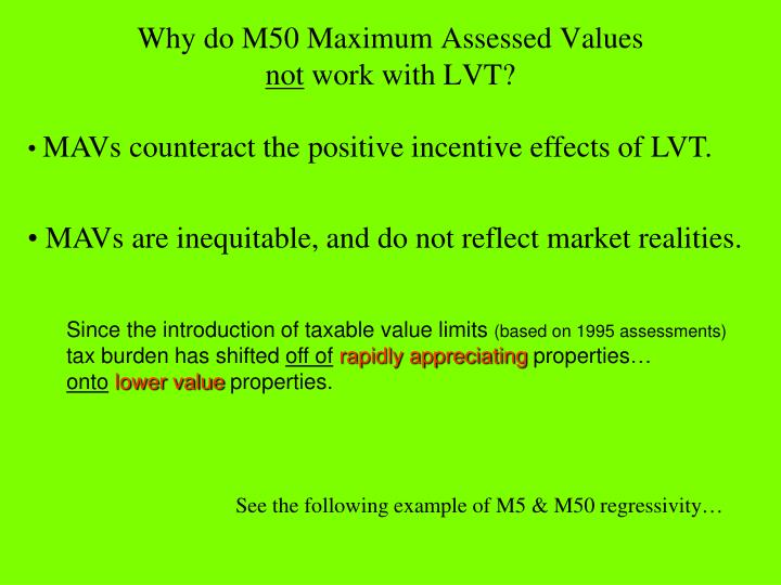 Why do M50 Maximum Assessed Values