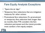 fare equity analysis exceptions