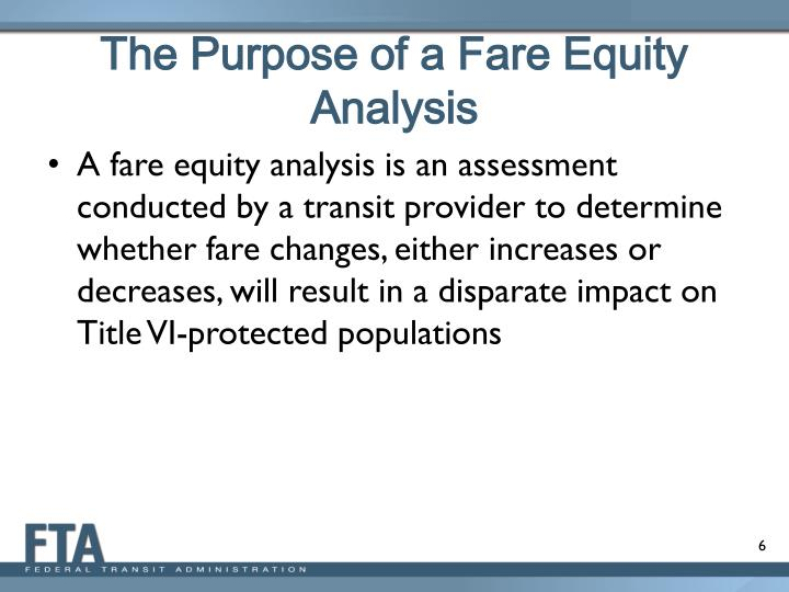 The Purpose of a Fare Equity Analysis