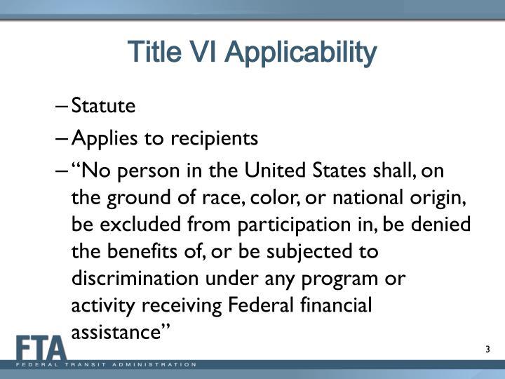 Title VI Applicability