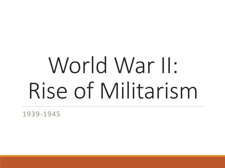 reasons for the rise of militarism
