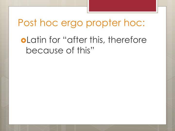 Post hoc ergo propter hoc: