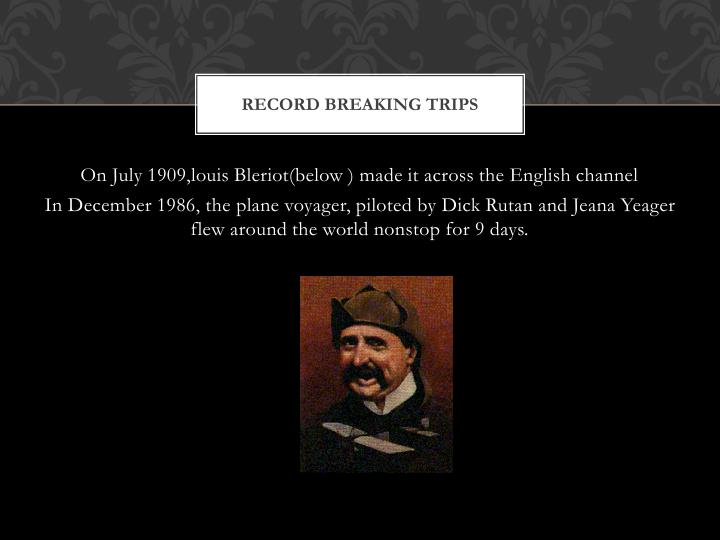 Record breaking trips