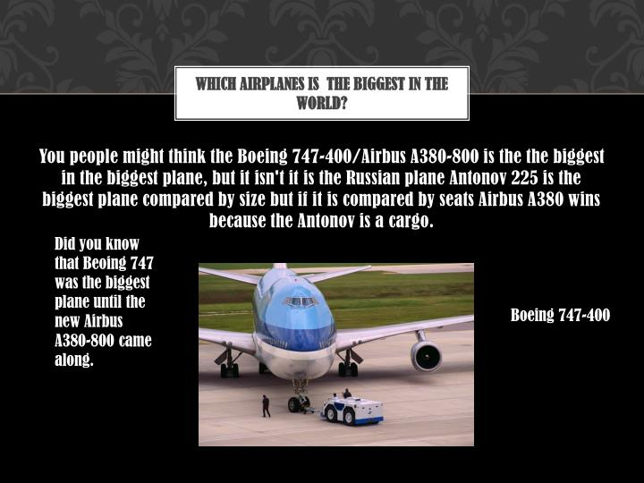 Which airplanes is the biggest in the world
